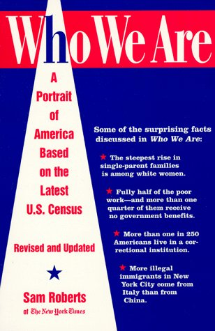 9780812925265: Who We Are: A Portrait of America Based on the: Latest U.S. Census Revised and Updated