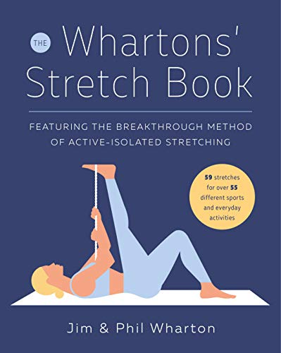 9780812926231: The Whartons' Stretch Book: Featuring the Breakthrough Method of Active-Isolated Stretching