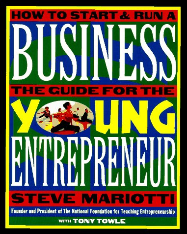 9780812926279: The Young Entrepreneur's Guide to Starting and Running a Business