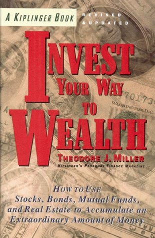 9780812926422: Invest Your Way to Wealth