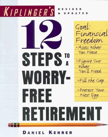 9780812926446: 12 Steps to a Worry-Free Retirement
