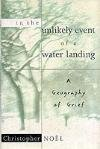 9780812926798: In the Unlikely Event of a Water Landing: A Geography of Grief