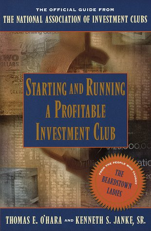 Starting and Running a Profitable Investment Club: Janke Sr., Kenneth