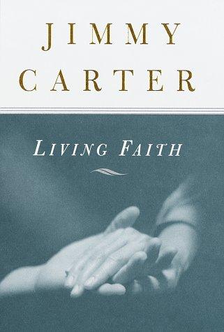 Living Faith: Jimmy Carter