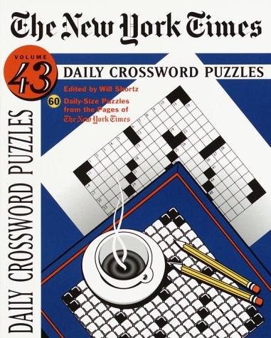 9780812927603: The New York Times Daily Crossword Puzzles, Volume 43