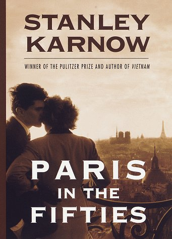 Paris in the Fifties: Karnow, Stanley
