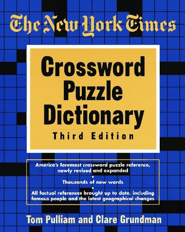 9780812928235: The New York Times Crossword Puzzle Dictionary, Third Edition (Puzzles & Games Reference Guides)