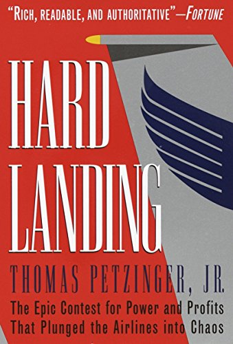 9780812928358: Hard Landing: The Epic Contest for Power and Profits That Plunged the Airlines Into Chaos