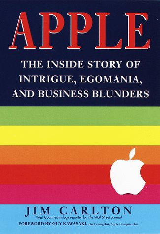 9780812928518: Apple:: The Inside Story of Intrigue, Egomania, and Business Blunders