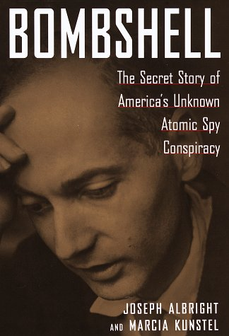 9780812928617: Bombshell : The Secret Story of America's Unknown Atomic Spy Conspiracy