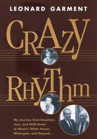 Crazy Rhythm: Garment, Leonard