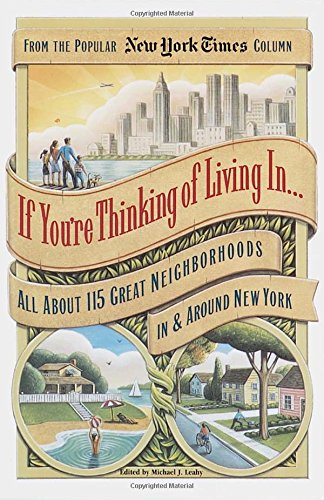 9780812929836: If You're Thinking of Living in . . .: All about 115 Great Neighborhoods in & Around New York