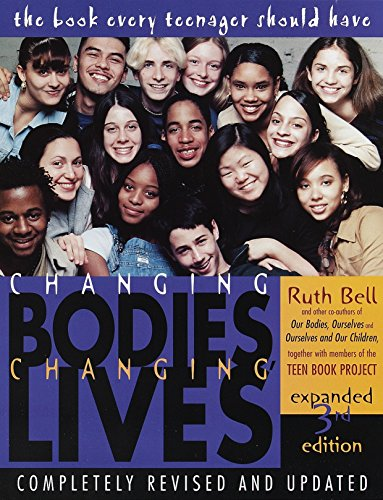 9780812929904: Changing Bodies, Changing Lives: Expanded Third Edition: A Book for Teens on Sex and Relationships