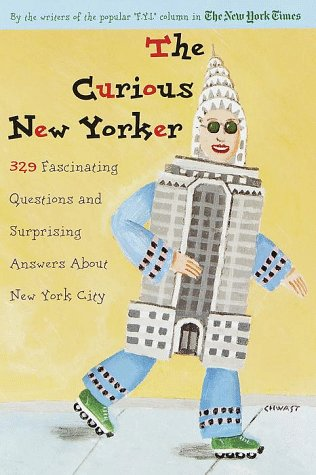 The Curious New Yorker: 329 Fascinating Questions
