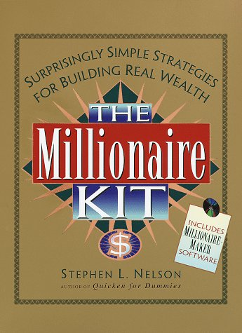 9780812930047: The Millionaire Kit: Surprisingly Simple Strategies for Building Real Wealth