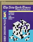 The New York Times Classic Sunday Crossword Puzzles, Volume 5 (NY Times): Times, New York