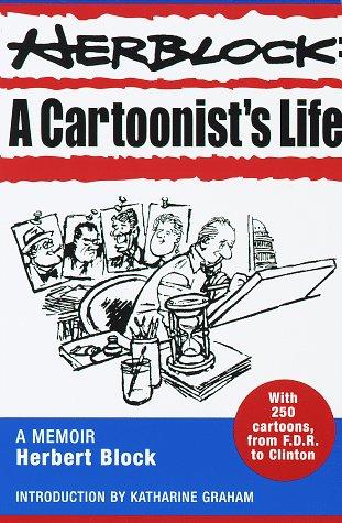 9780812930542: Herblock: A Cartoonist's Life