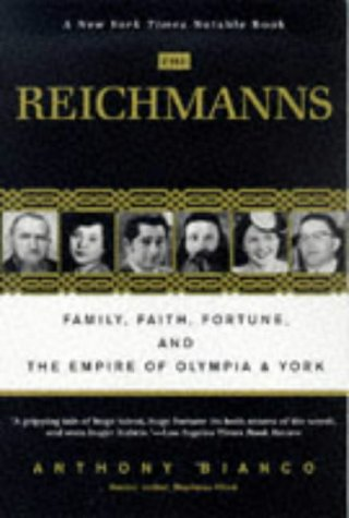 9780812930634: The Reichmanns: Family, Faith, Fortune, and the Empire of Olympia & York
