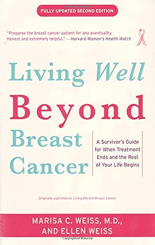 9780812930665: Living Beyond Breast Cancer: A Survivor's Guide for When Treatment Ends and the Rest of Your Life Begins
