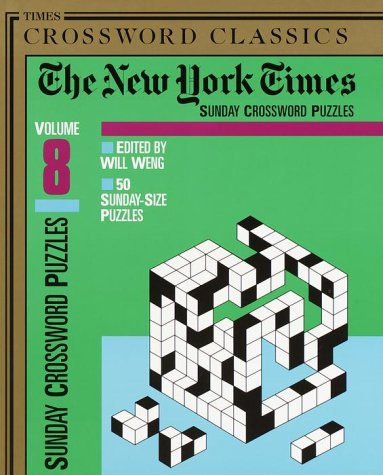 9780812930764: The New York Times Classic Sunday Crossword Puzzles, Volume 8 (NY Times)