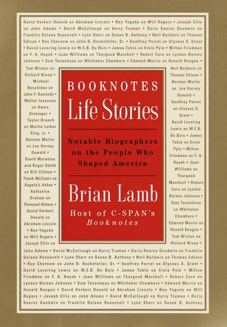 9780812930818: Booknotes : Life Stories : Notable Biographers on the People Who Shaped America