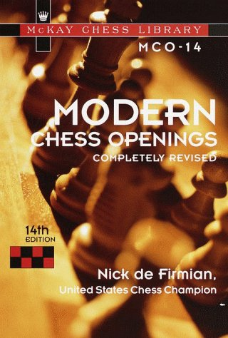 Modern Chess Openings, 14th Edition (Mckay Chess Library): De Firmian, Nick