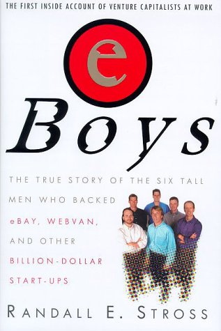 9780812930955: EBoys: the First Inside Account of Venture Capitalists at Work