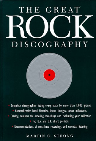 The Great Rock Discography: strong, martin c.