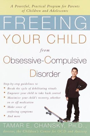 9780812931167: Freeing Your Child from Obsessive-compulsive Disorder