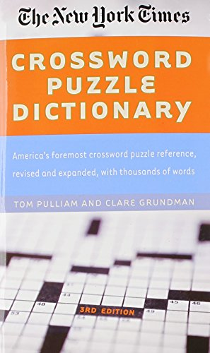 9780812931228: The New York Times Crossword Puzzle Dictionary (Puzzles & Games Reference Guides)