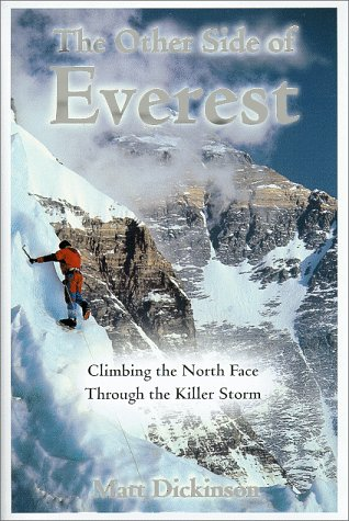 9780812931594: The Other Side of Everest: Climbing the North Face Through the Killer Storm