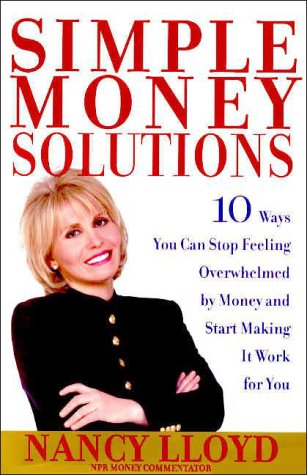 9780812931754: Simple Money Solutions: 10 Ways You Can Stop Feeling Overwhelmed by Money and Start Making It Work for You
