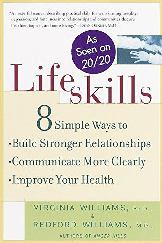 9780812931969: Lifeskills: 8 Simple Ways to Build Stronger Relationships, Communicate More Clearly, and Imp rove Your Health