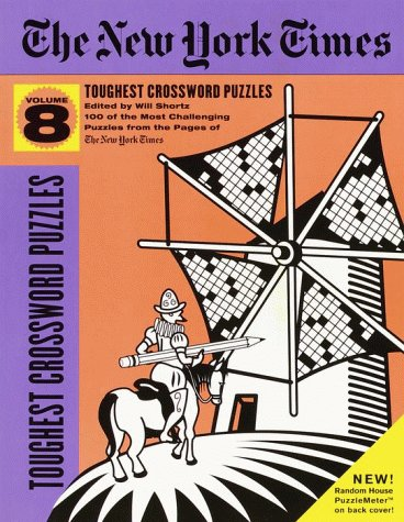 9780812932102: The New York Times Toughest Crossword Puzzles, Volume 8 (NY Times)