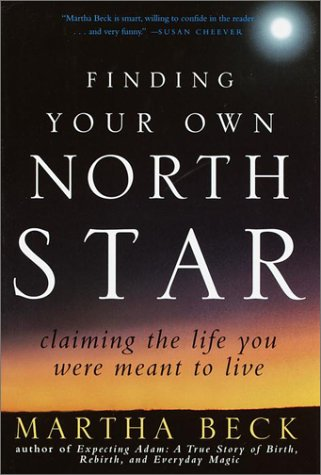 9780812932171: Finding Your Own North Star: Claiming the Life You Were Meant to Live