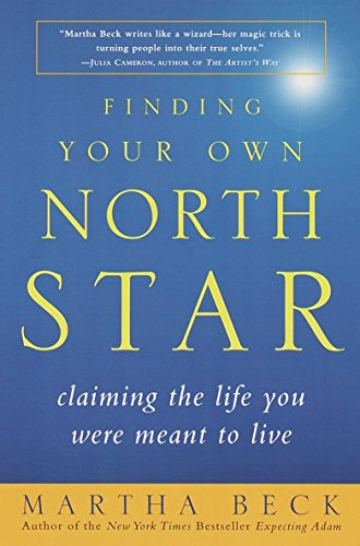 9780812932188: Finding Your Own North Star: Claiming the Life You Were Meant to Live