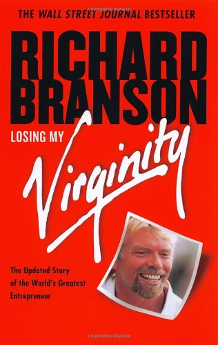 9780812932294: Losing My Virginity: How I've Survived, Had Fun, and Made a Fortune Doing Business My Way