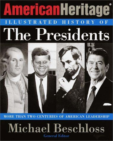 9780812932492: The American Heritage Illustrated History of the Presidents