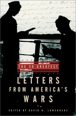 The 50 Greatest Letters from America's Wars: David H. Lowenherz