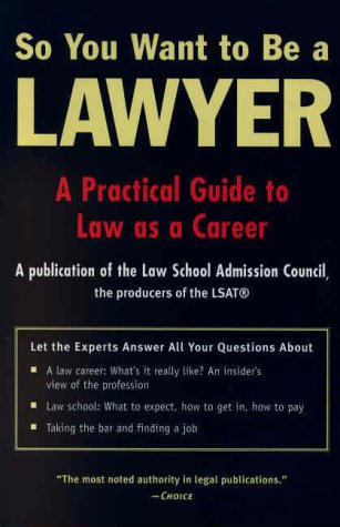 9780812932867: So You Want to Be a Lawyer