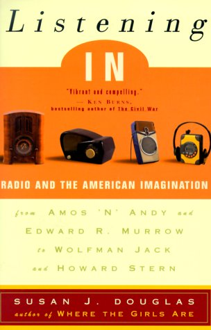 9780812933000: Listening In: Radio and the American Imagination