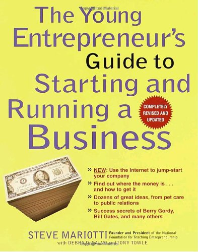 9780812933062: The Young Entrepreneur's Guide to Starting and Running a Business (Completely Revised and Updated)
