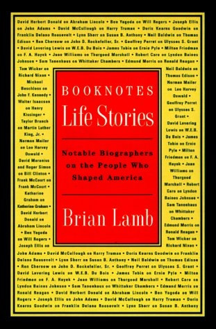 9780812933390: Booknotes: Life Stories: Notable Biographers on the People Who Shaped America