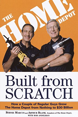 9780812933789: Built from Scratch: How a Couple of Regular Guys Grew the Home Depot from Nothing to $30 Billion