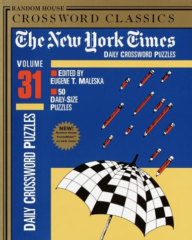 9780812933833: New York Times Daily Crossword Puzzles, Volume 31 (NY Times)