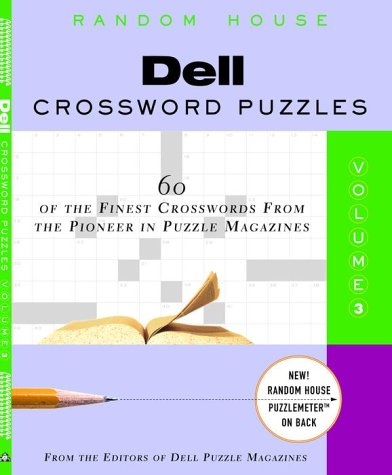 9780812933994: Dell Crossword Puzzles: 60 Of the Finest Crosswords from the Pioneer in Puzzle Magazines: 3
