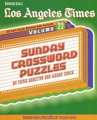 9780812934212: Los Angeles Times Sunday Crossword Puzzles, Volume 22 (The Los Angeles Times)