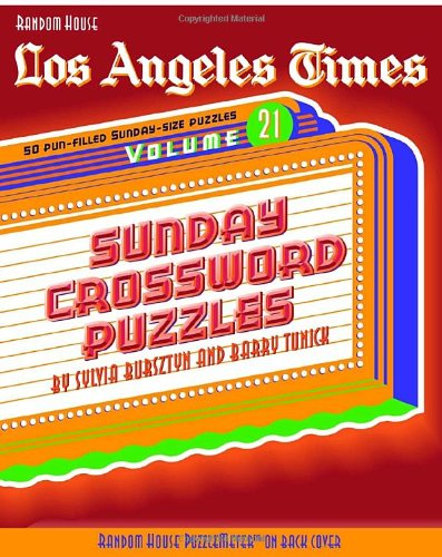 9780812934496: Los Angeles Times Sunday Crossword Puzzles, Volume 21 (The Los Angeles Times)