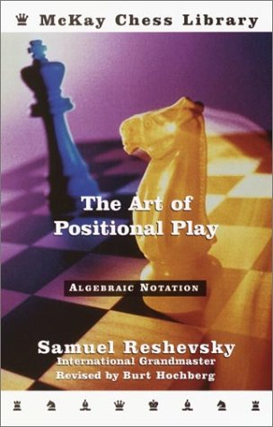 9780812934755: Art of Positional Play (McKay Chess Library)