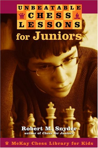 Unbeatable Chess Lessons for Juniors 9780812935110 In Unbeatable Chess Lessons for Juniors, game master Robert M. Snyder takes games played by the world's best players–including Bobby Fis